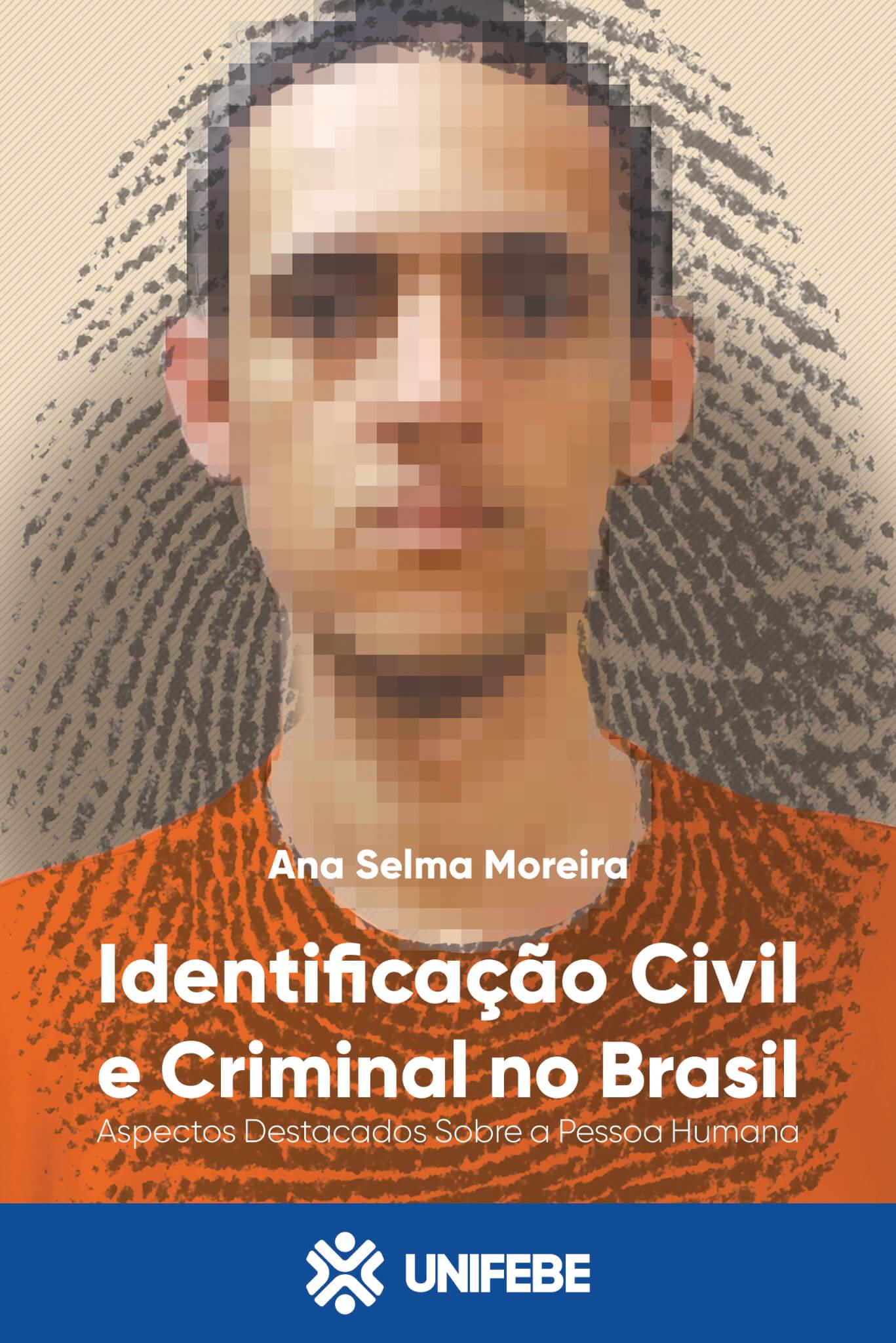 4 capa indentificacao civil e criminal no brasil