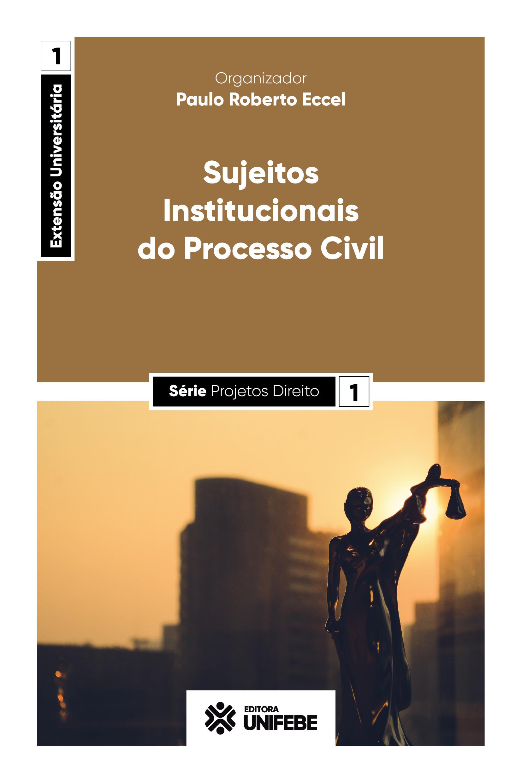 5 capa sujeitos institucionais do processo civil (1)