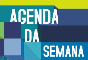 Agenda da Semana – De 13 a 18 de julho