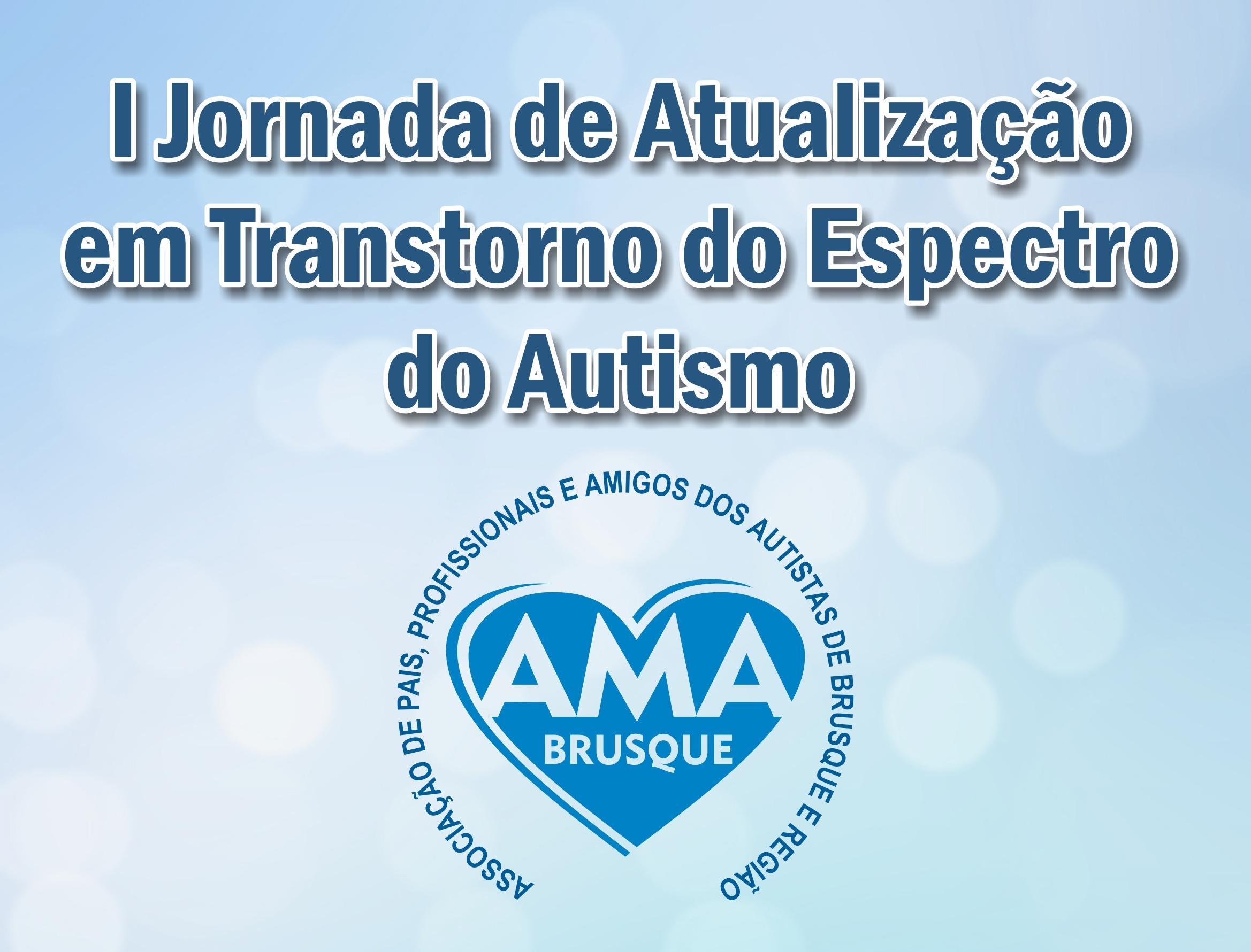 AMA Brusque realiza I Jornada de Atualização sobre Autismo em parceria com a UNIFEBE