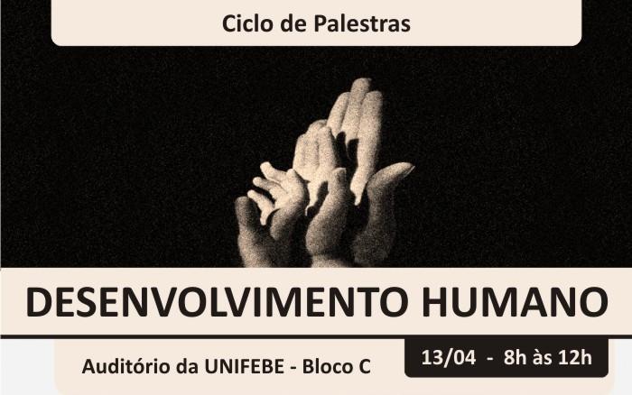 Desenvolvimento Humano e o Futuro das Gerações é tema de palestra na UNIFEBE