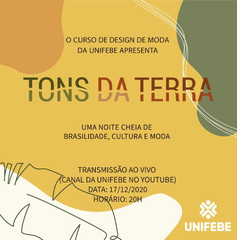 Design de Moda UNIFEBE promove desfile virtual Tons da Terra