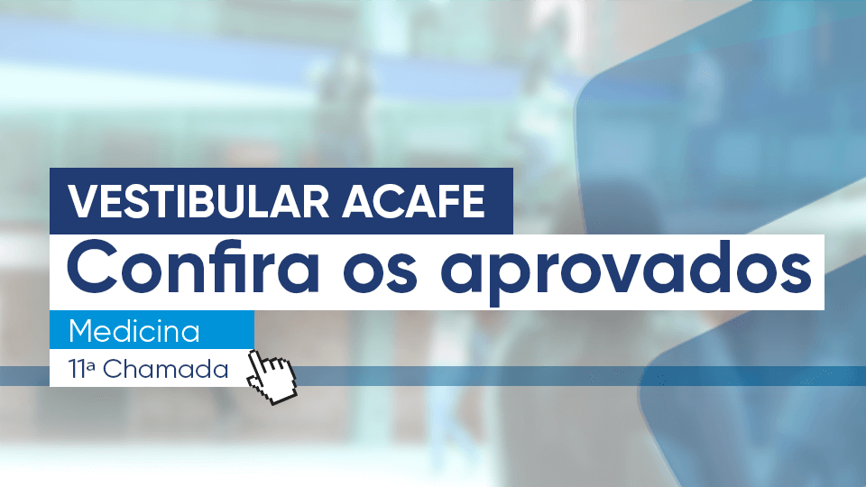 Vestibular-Acafe-Aprovados-Medicina-(mobile)-11ª-chamada