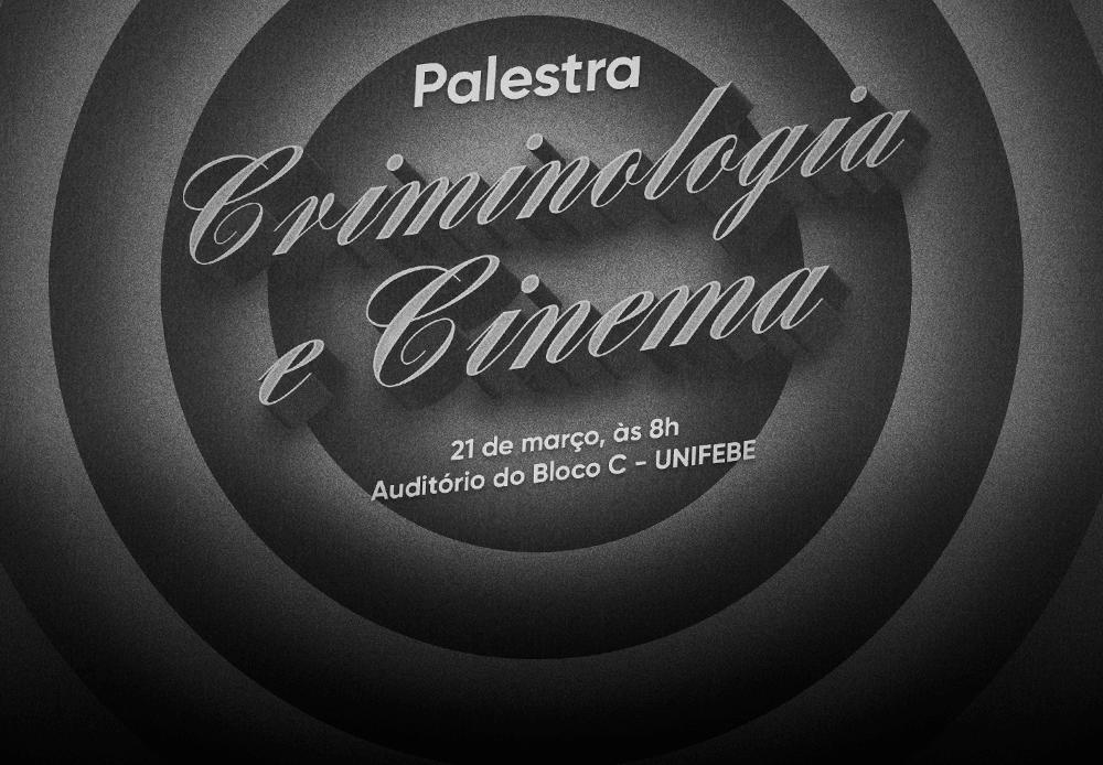Inscrições abertas para a palestra Criminologia e Cinema