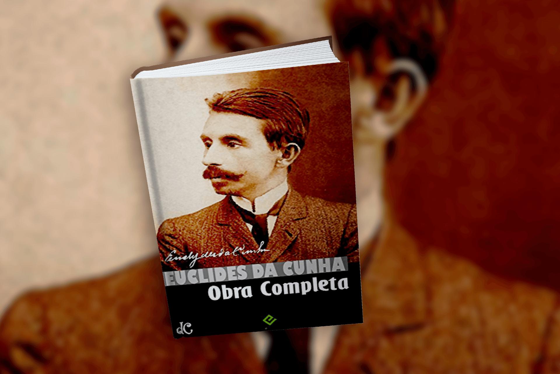 Obra completa – Euclides da Cunha