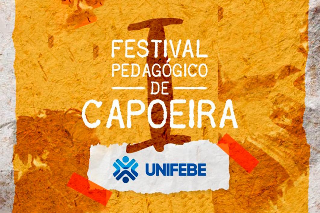 UNIFEBE promove Festival Pedagógico de Capoeira neste sábado