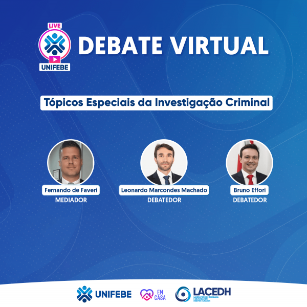 UNIFEBE promove live sobre investigação criminal com delegados de Santa Catarina